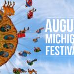 August Michigan Festivals